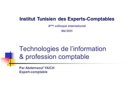 Technologies de l'information & profession comptable