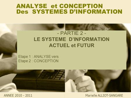 ANALYSE et CONCEPTION Des SYSTEMES D'INFORMATION