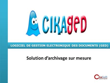 Solution d'archivage sur mesure