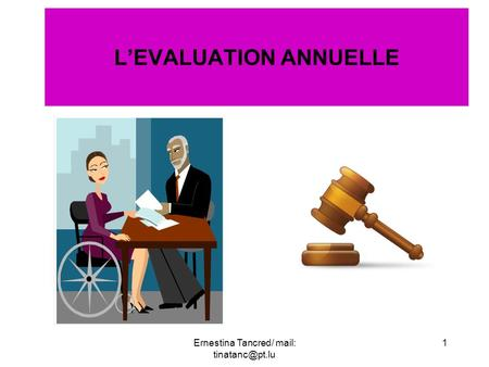 LEVALUATION ANNUELLE 1Ernestina Tancred/ mail: