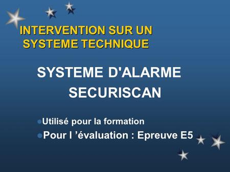 INTERVENTION SUR UN SYSTEME TECHNIQUE