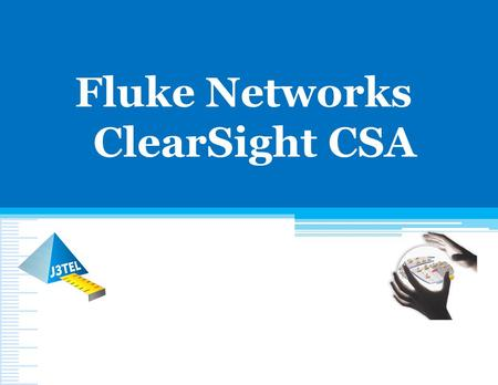 Fluke Networks ClearSight CSA.