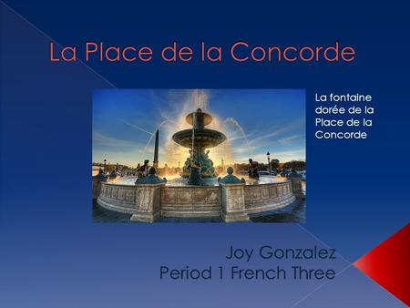 Joy Gonzalez Period 1 French Three