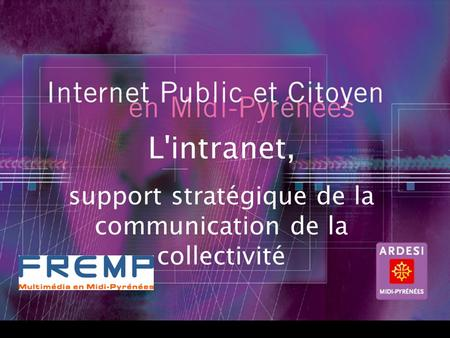 1 Titre L'intranet, support stratégique de la communication de la collectivité
