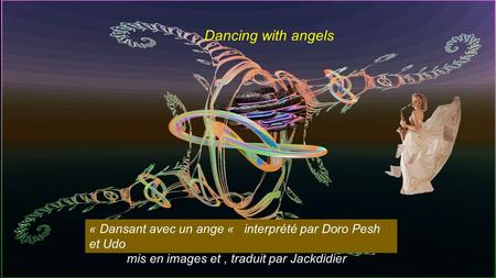 Dancing with angels Dancing with angels