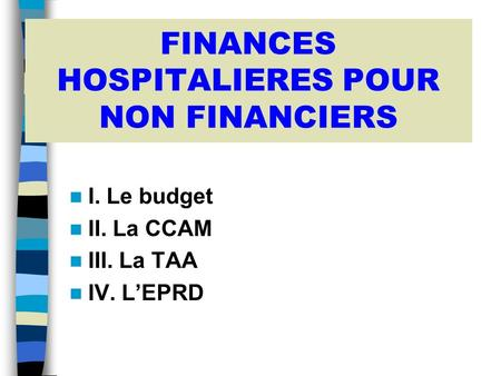 FINANCES HOSPITALIERES POUR NON FINANCIERS