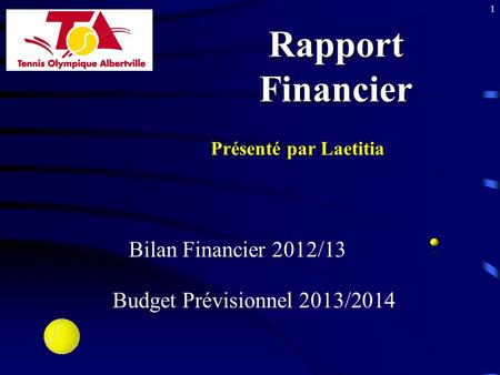 Rapport Financier Bilan Financier 2012/13