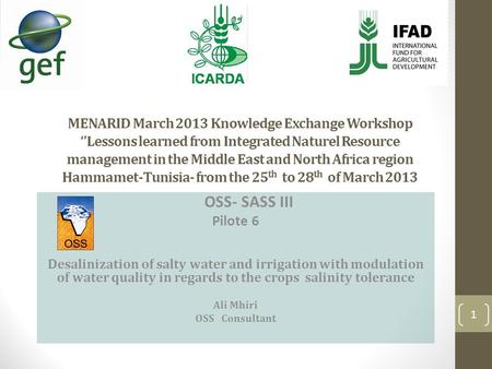 MENARID March 2013 Knowledge Exchange Workshop ''Lessons learned from Integrated Naturel Resource management in the Middle East and North Africa region.