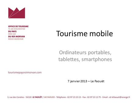 Tourisme mobile Ordinateurs portables, tablettes, smartphones