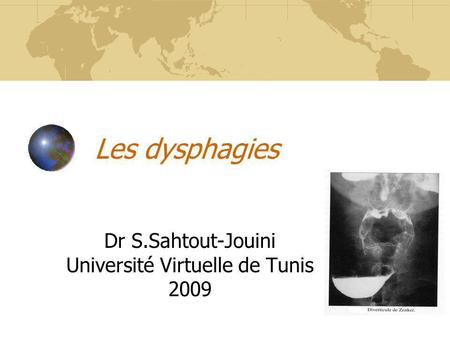 Dr S.Sahtout-Jouini Université Virtuelle de Tunis 2009