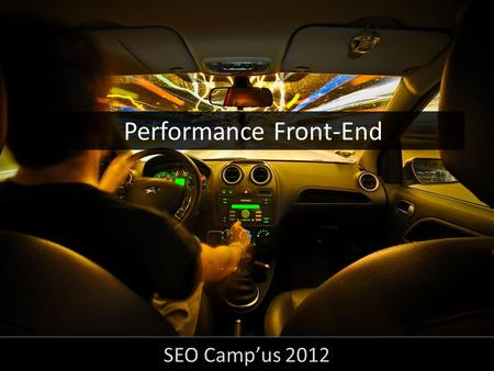 Performance Front-End SEO Campus Refficience.com Consultant Webperformance & SEO Fondateur de la société Refficience #seocampus Thomas.