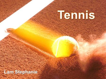 Tennis Lam Stephanie.