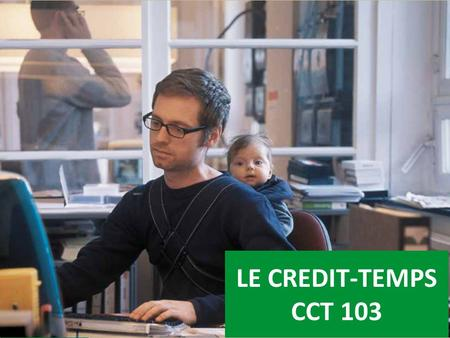 LE CREDIT-TEMPS CCT 103.