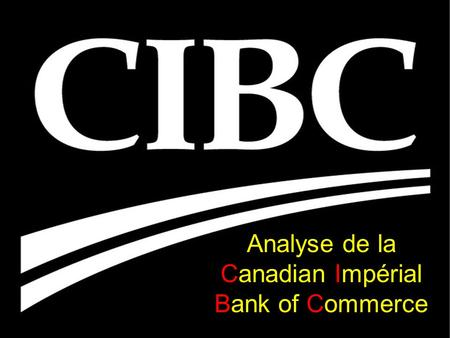 Analyse de la Canadian Impérial Bank of Commerce.