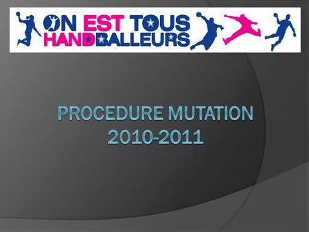 PROCEDURE MUTATION 2010-2011.