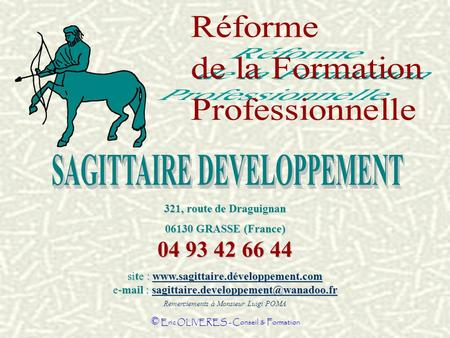 © Eric OLIVERES - Conseil & Formation