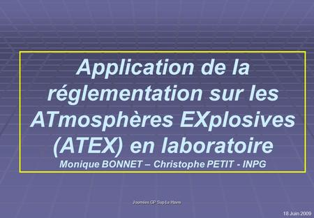 Monique BONNET – Christophe PETIT - INPG