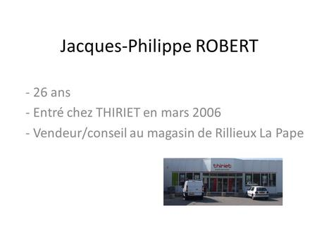 Jacques-Philippe ROBERT