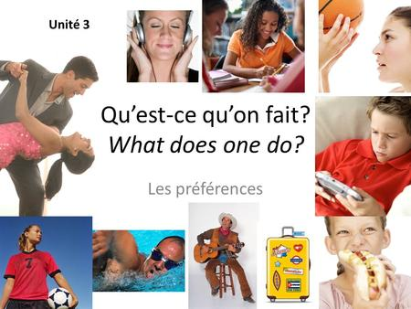 Qu'est-ce qu'on fait? What does one do?