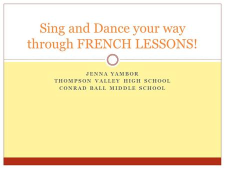 Sing and Dance your way through FRENCH LESSONS!