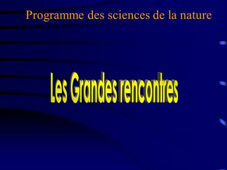 Programme des sciences de la nature Hubert Reeves 1990.