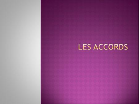 Les accords.