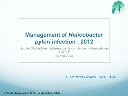 Management of Helicobacter pylori infection : 2012