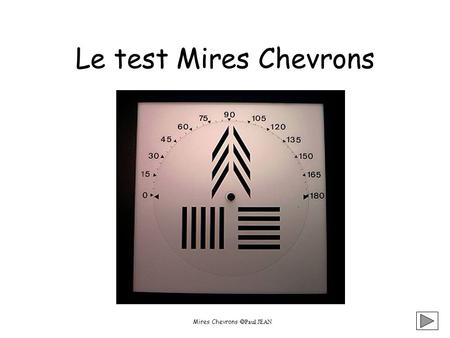 Mires Chevrons Paul JEAN