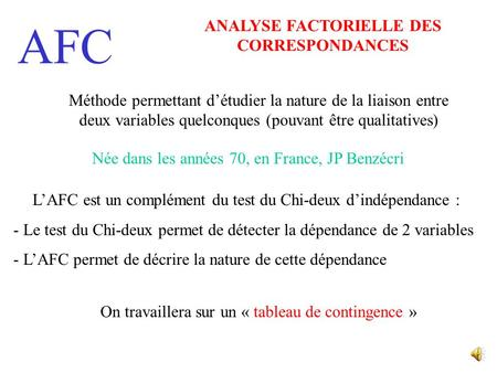 ANALYSE FACTORIELLE DES CORRESPONDANCES