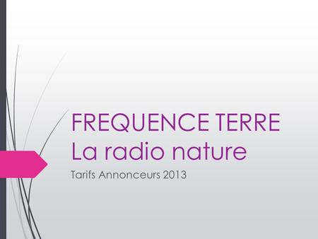FREQUENCE TERRE La radio nature