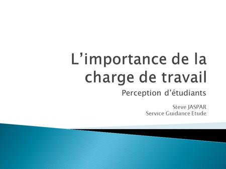 Perception détudiants Steve JASPAR Service Guidance Etude.
