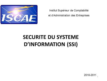 SECURITE DU SYSTEME D'INFORMATION (SSI)