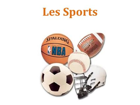 Les Sports. le basketball le baseball le cyclisme.