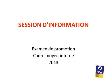 SESSION D'INFORMATION