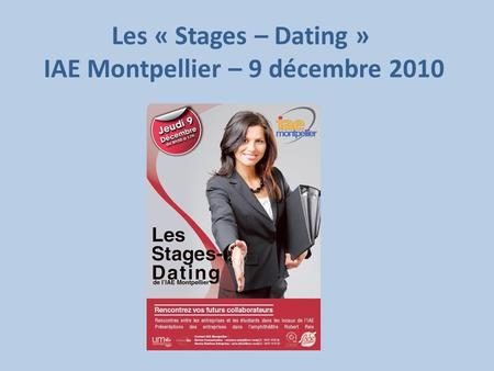 Les « Stages – Dating » IAE Montpellier – 9 décembre 2010