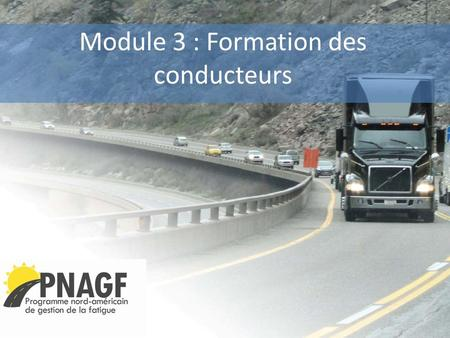 Module 3 : Formation des conducteurs. Introduction.