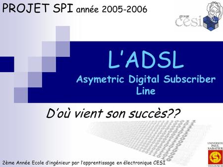 L'ADSL Asymetric Digital Subscriber Line
