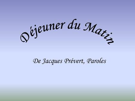 De Jacques Prévert, Paroles