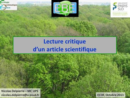Lecture critique dun article scientifique ECOF, Octobre 2013 Nicolas Delpierre – MC UPS