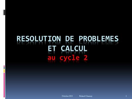 RESOLUTION DE PROBLEMES ET calcul au cycle 2