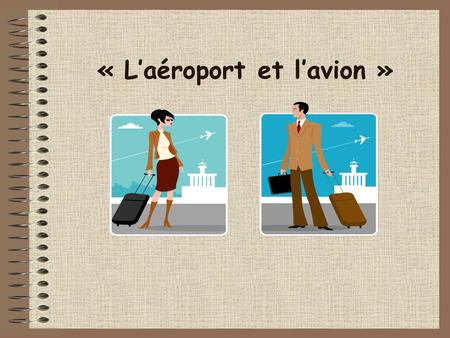 « L'aéroport et l'avion »