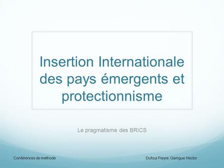 Insertion Internationale des pays émergents et protectionnisme