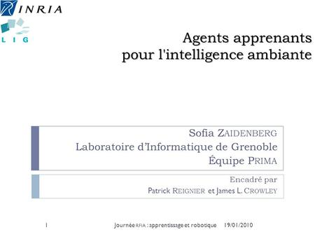 Agents apprenants pour l'intelligence ambiante