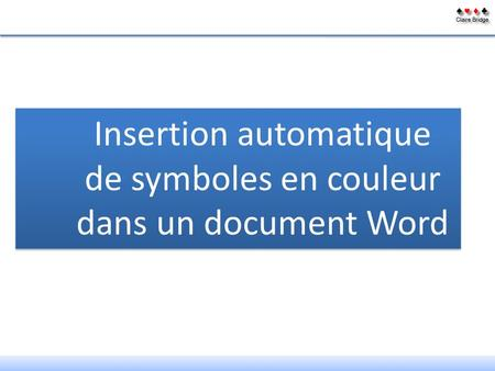 Insertion automatique de symboles en couleur dans un document Word.