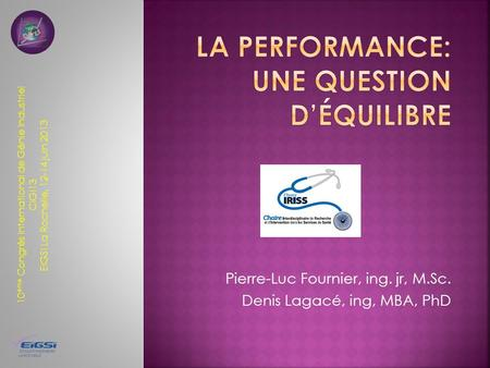 LA PERFORMANCE: UNE QUESTION D'ÉQUILIBRE