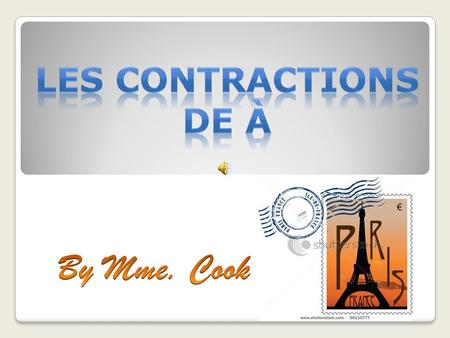 Les contractions de À By Mme. Cook.