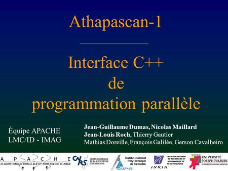 Athapascan-1 Interface C++ de programmation parallèle