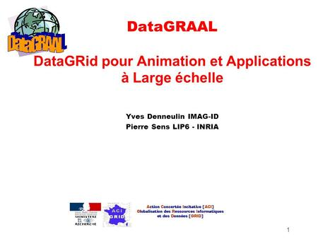 DataGRAAL DataGRid pour Animation et Applications à Large échelle