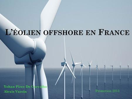 L'éolien offshore en France