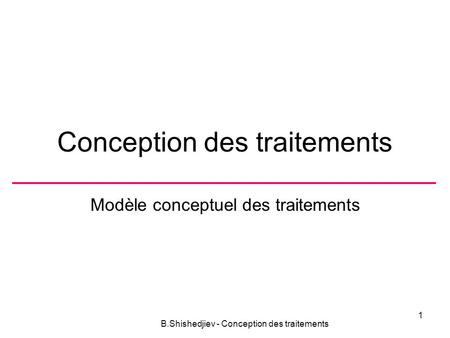 Conception des traitements